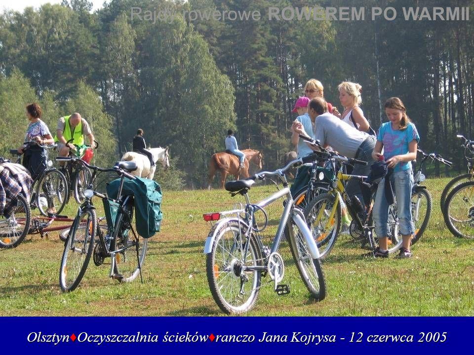 OlsztynOczyszczalnia ściekówranczo Jana Kojrysa - 12 czerwca 2005 Rajdy rowerowe ROWEREM PO WARMII