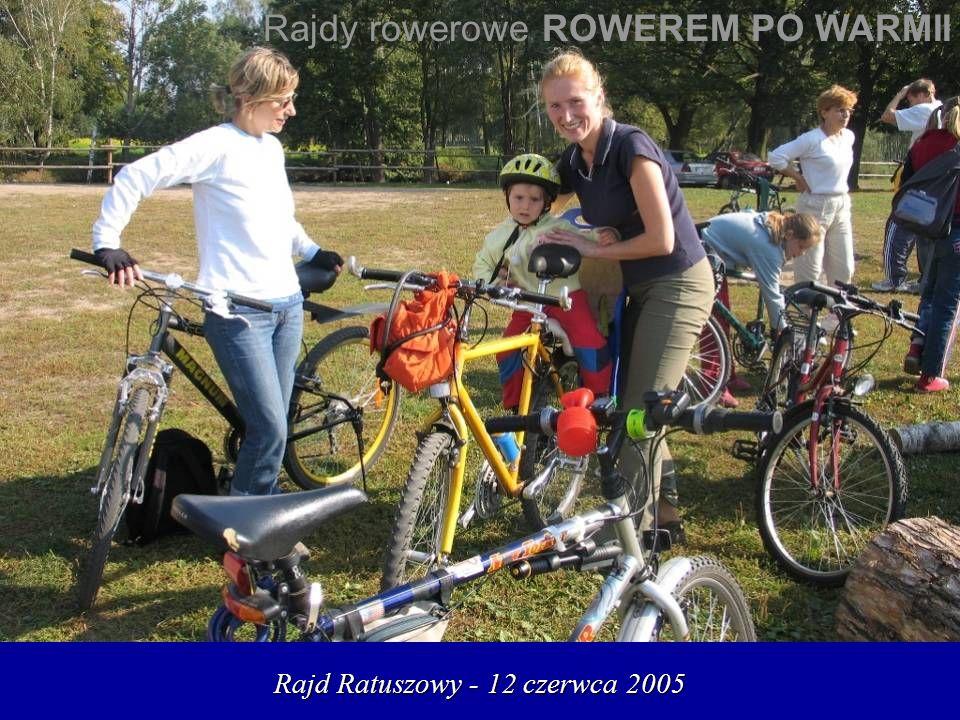 Rajd Ratuszowy - 12 czerwca 2005 Rajdy rowerowe ROWEREM PO WARMII