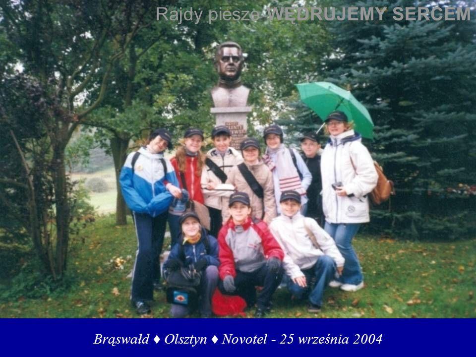 Brąswałd Olsztyn Novotel - 25 września 2004 Rajdy piesze WĘDRUJEMY SERCEM