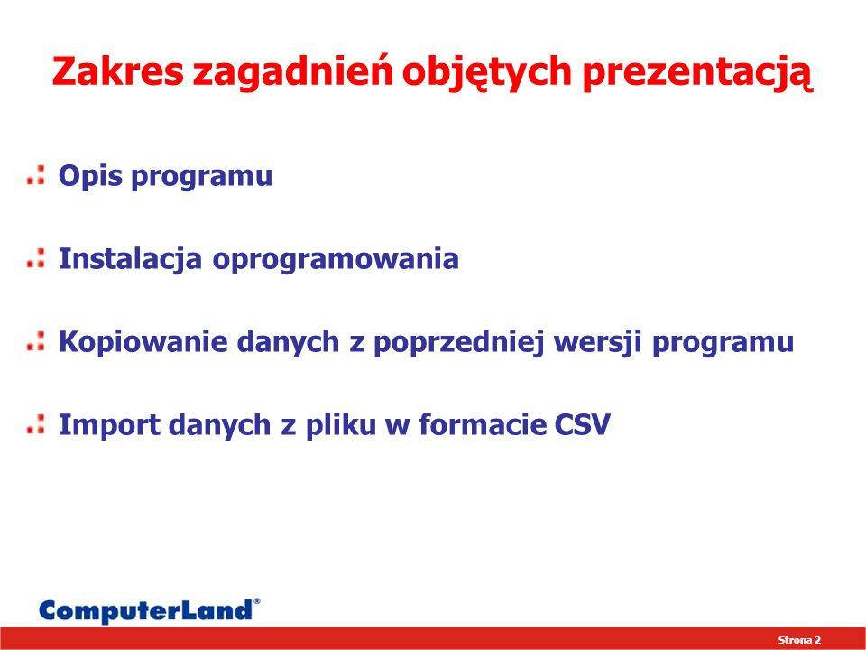 Strona 23 www.infopakiet.computerland.pl ComputerLand SA Sektor Opieki Zdrowotnej ul.