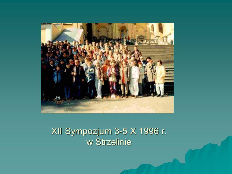 XII Sympozjum 3-5 X 1996 r. w Strzelinie