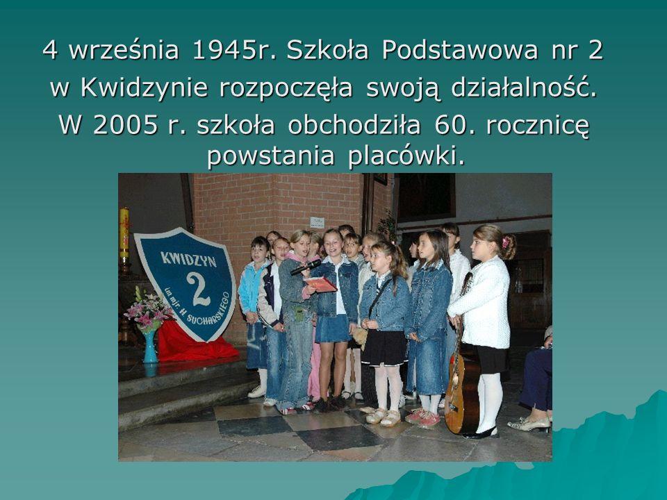 4 września 1945r. Szkoła Podstawowa nr 2 w Kwidzynie rozpoczęła swoją działalność. W 2005 r. szkoła obchodziła 60. rocznicę powstania placówki.