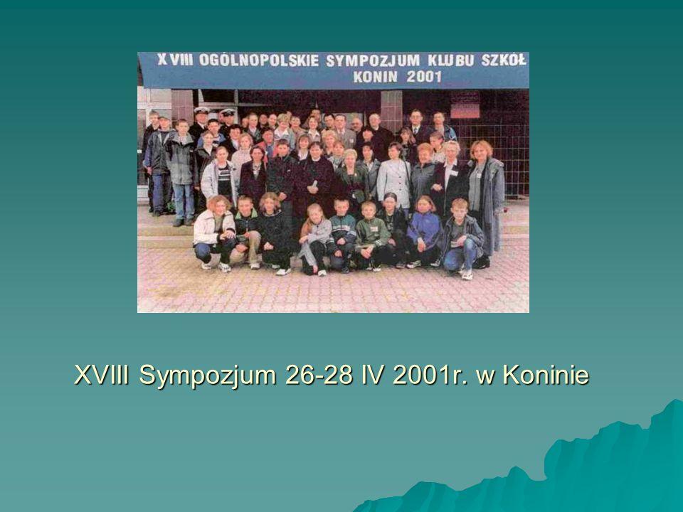 XVIII Sympozjum 26-28 IV 2001r. w Koninie
