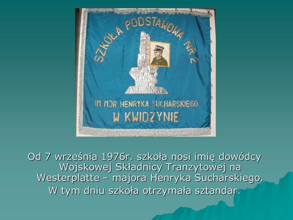 Od 7 września 1976r. szkoła nosi imię dowódcy Wojskowej Składnicy Tranzytowej na Westerplatte – majora Henryka Sucharskiego. W tym dniu szkoła otrzyma