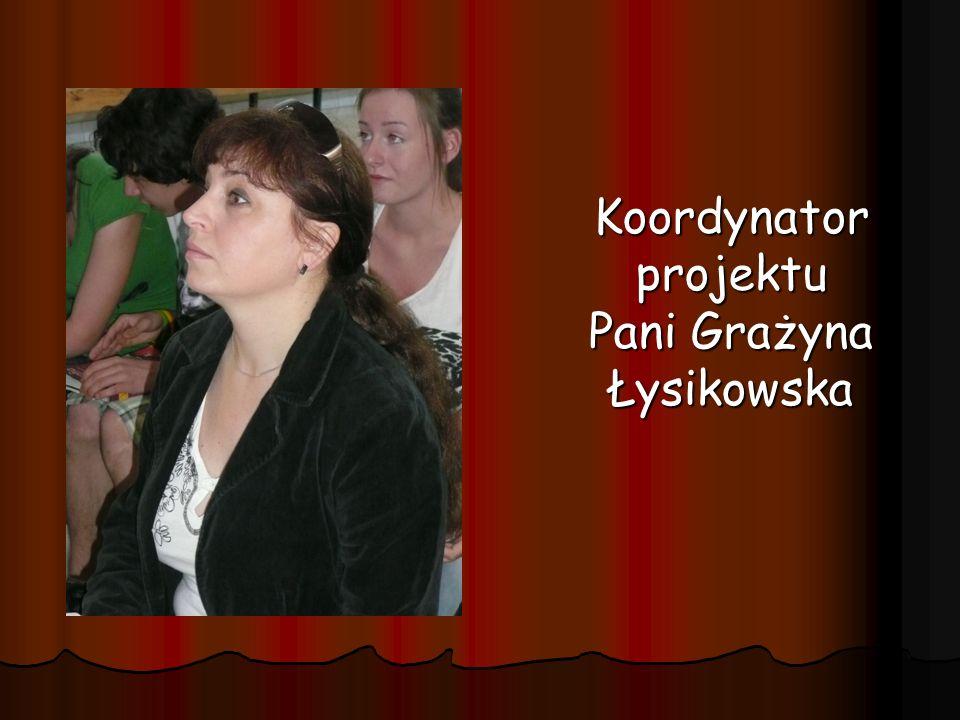 Koordynator projektu Pani Grażyna Łysikowska