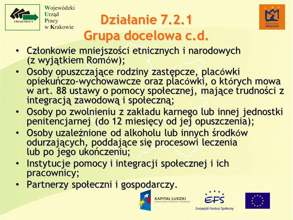 Działanie 7.2.1 Grupa docelowa c.d.