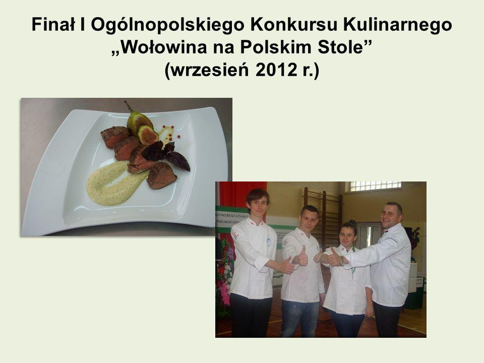 Finał I Ogólnopolskiego Konkursu Kulinarnego Wołowina na Polskim Stole (wrzesień 2012 r.)