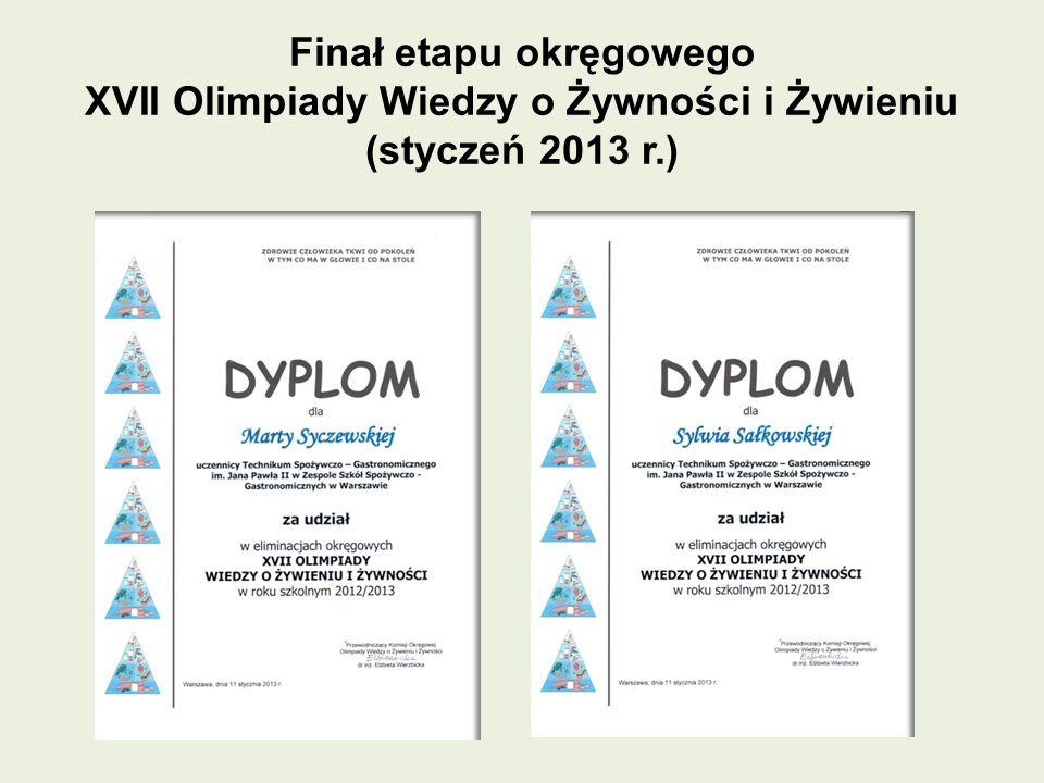 Finał etapu okręgowego XVII Olimpiady Wiedzy o Żywności i Żywieniu (styczeń 2013 r.)