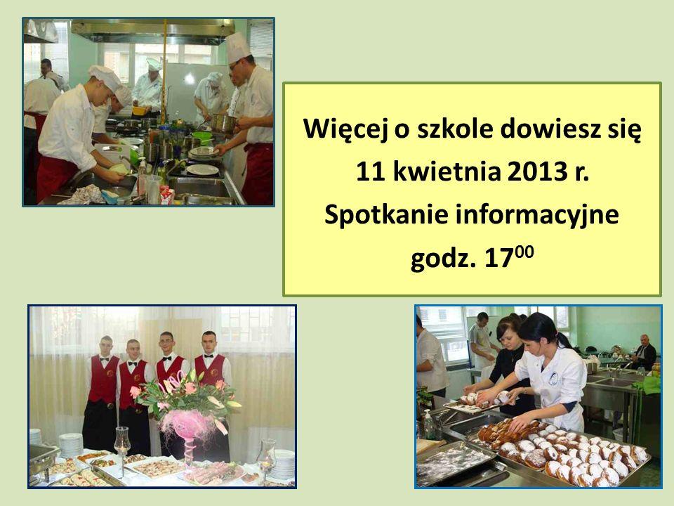 Więcej o szkole dowiesz się 11 kwietnia 2013 r. Spotkanie informacyjne godz. 17 00