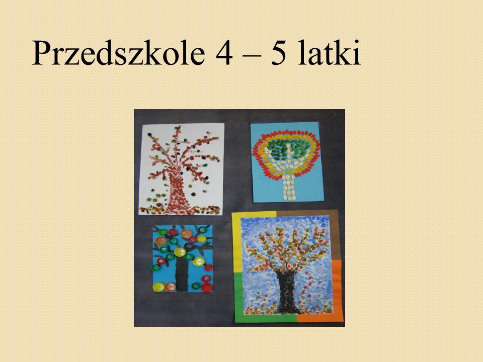 Przedszkole 4 – 5 latki