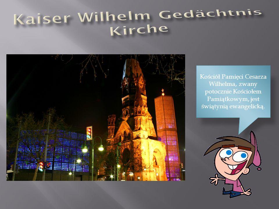 Kościół Pamięci Cesarza Wilhelma, zwany potocznie Kościołem Pamiątkowym, jest świątynią ewangelicką.
