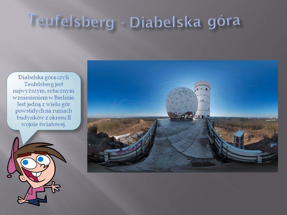 Diabelska góra czyli Teufelsberg jest najwyższym, sztucznym wzniesieniem w Berlinie.