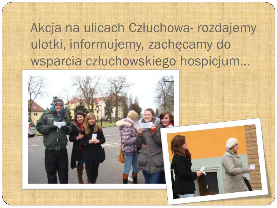 Podsumowanie akcji z udziałem Pani Prezes Człuchowskiego Stowarzyszenia Przyjaciół Hospicjum- Lidią Walczak http://www.hospicjumczluchow.pl/
