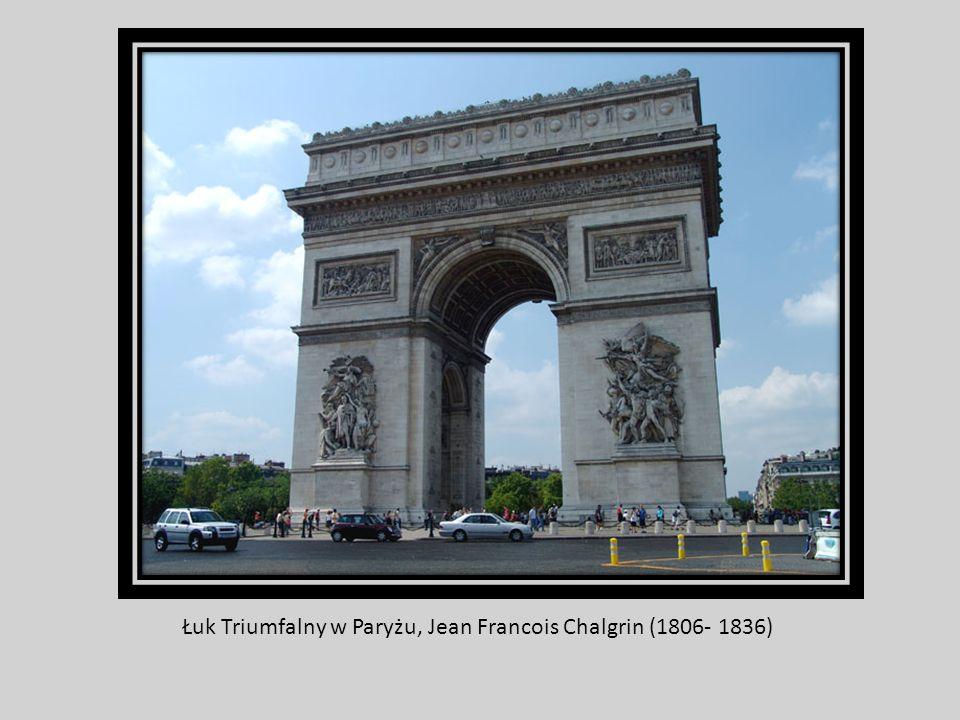 Łuk Triumfalny w Paryżu, Jean Francois Chalgrin (1806- 1836)