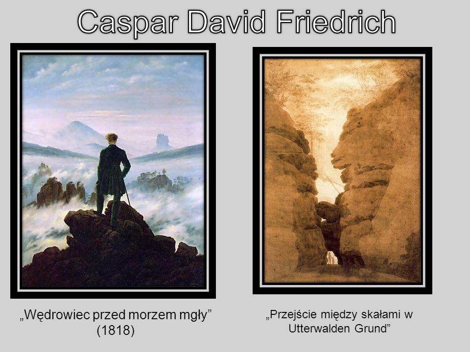 Wędrowiec przed morzem mgły (1818) Przejście między skałami w Utterwalden Grund