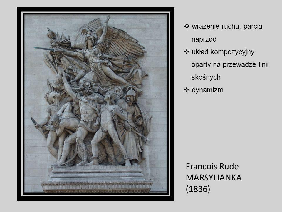 Francois Rude MARSYLIANKA (1836) wrażenie ruchu, parcia naprzód układ kompozycyjny oparty na przewadze linii skośnych dynamizm
