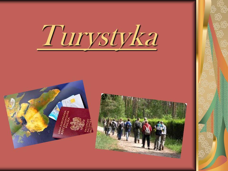 Turystyka Turystyka