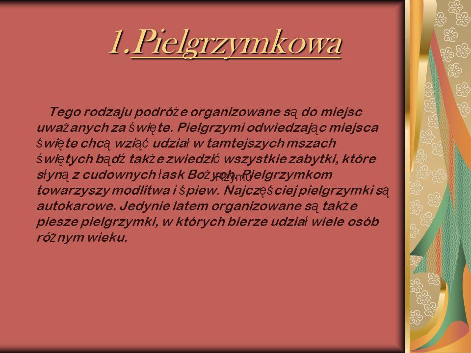 W gniewie Biuro turystyczno- pielgrzymkowe Zbigniewa Radziejewskiego oferuje bogat ą oferte wycieczek po okolicach Pomorza i zwiedzaniu miejsc boskich Np..