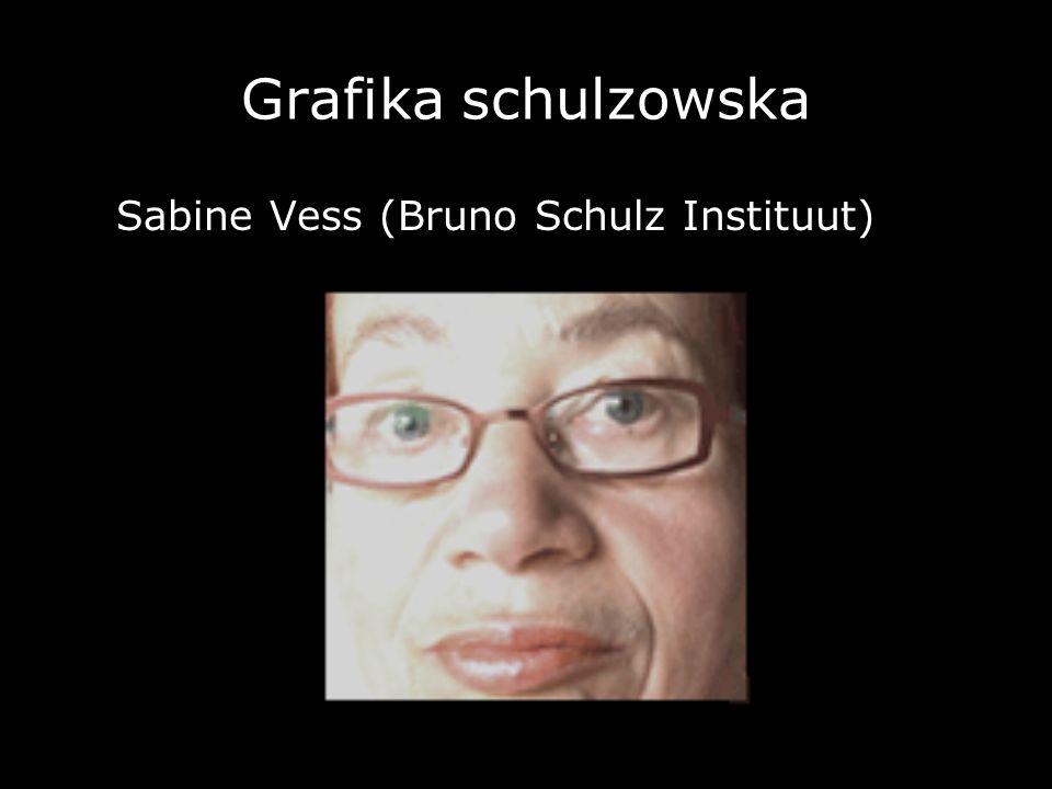 Grafika schulzowska Sabine Vess (Bruno Schulz Instituut)