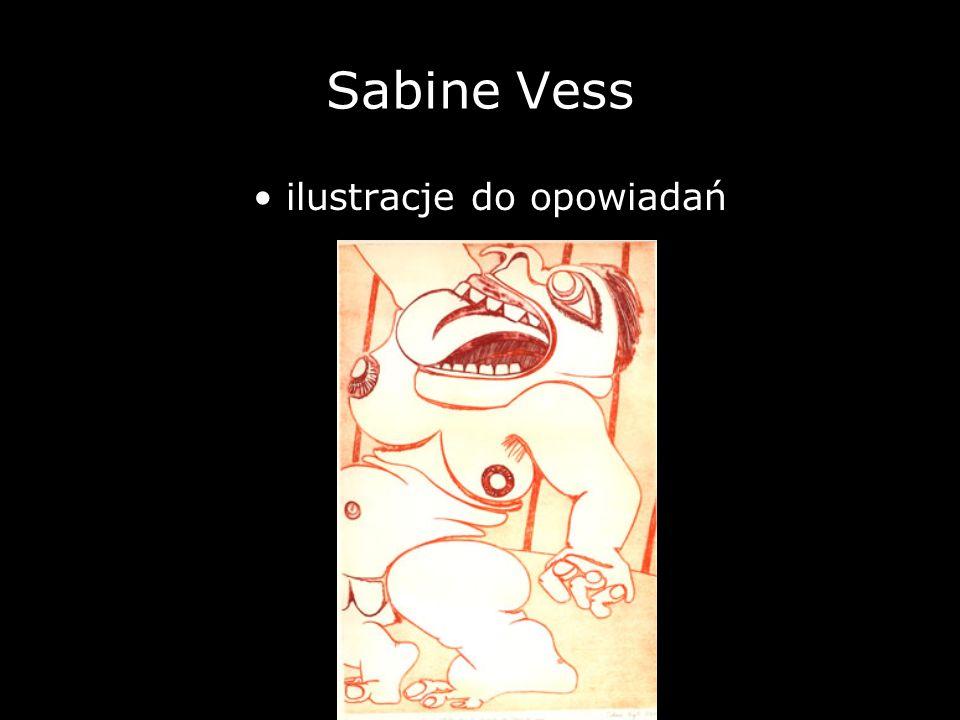 Sabine Vess ilustracje do opowiadań