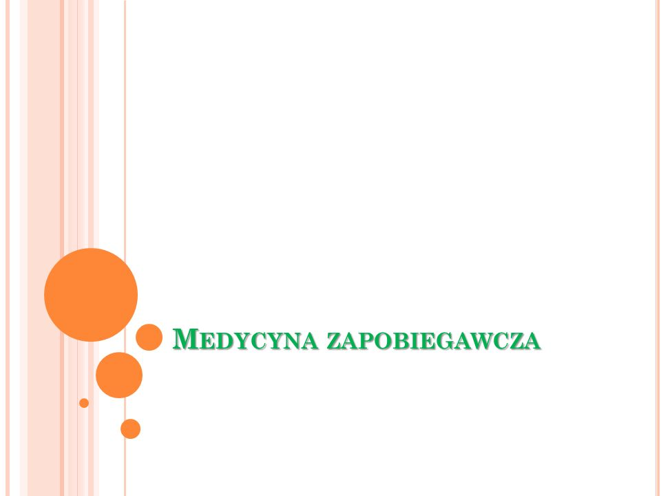 M EDYCYNA ZAPOBIEGAWCZA