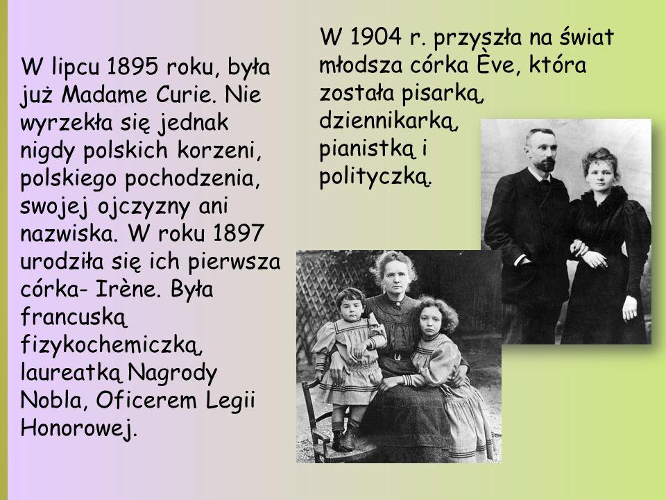 W lipcu 1895 roku, była już Madame Curie.