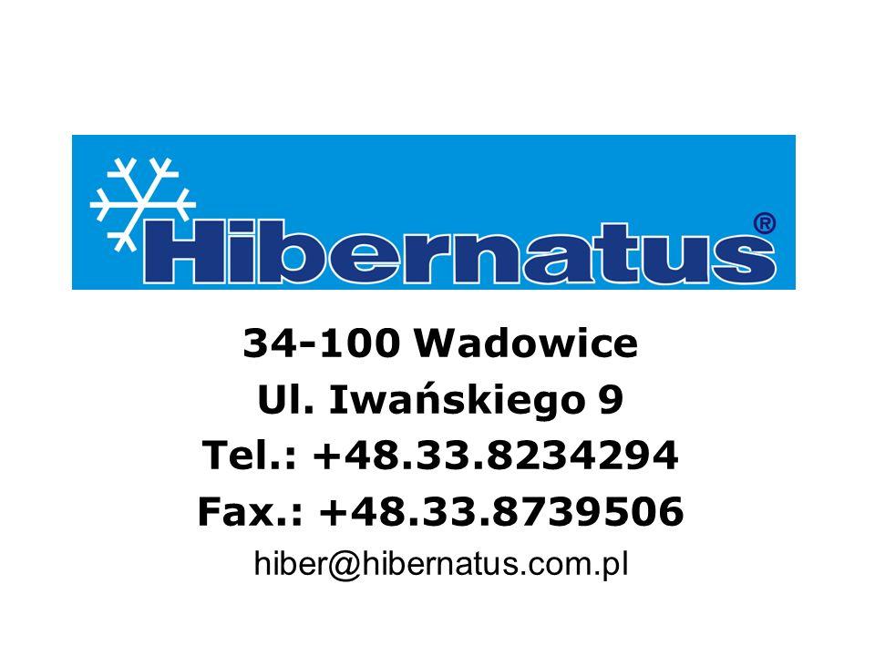 34-100 Wadowice Ul. Iwańskiego 9 Tel.: +48.33.8234294 Fax.: +48.33.8739506 hiber@hibernatus.com.pl