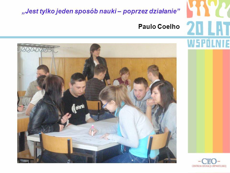 Jest tylko jeden sposób nauki – poprzez działanie Paulo Coelho