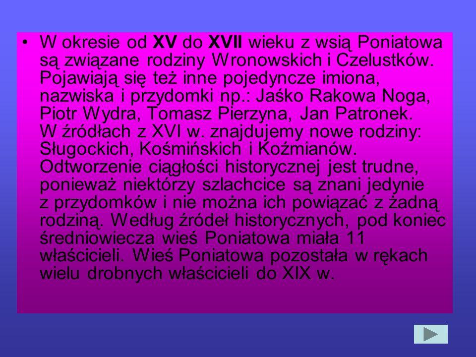 Najprawdopodobniej rodzina Poniatowskich o przydomku Ciołek miała majątek ziemski we wsi Szczuczki. W roku 1454 niejaki Mikołaj Ciołek wydzierżawił ła