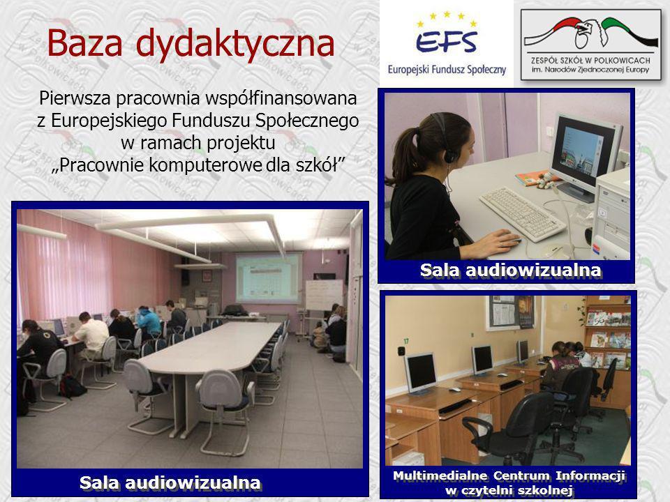 Multimedialne Centrum Informacji w czytelni szkolnej Multimedialne Centrum Informacji w czytelni szkolnej Sala audiowizualna Pierwsza pracownia współfinansowana z Europejskiego Funduszu Społecznego w ramach projektu Pracownie komputerowe dla szkół Sala audiowizualna Baza dydaktyczna