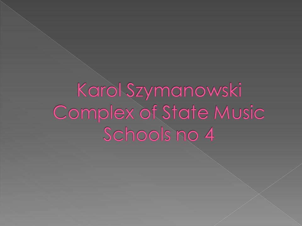 o 1945 - Prywatna Szkoła Muzyczna Jadwigi Zawadzkiej o 1947 - nadanie imienia Karola Szymanowskiego o 1952-1962 - budowa budynku przy ul.