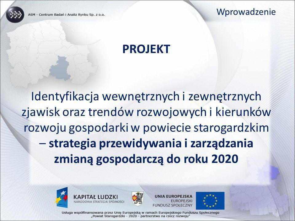 Strategia Wizja powiatu starogardzkiego Powiat starogardzki w 2020 roku będzie regionalnym liderem rozwoju społeczno-gospodarczego 14