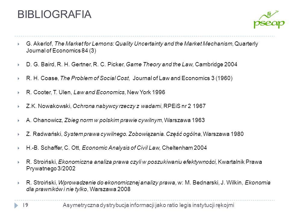 BIBLIOGRAFIA 19 G. Akerlof, The Market for Lemons: Quality Uncertainty and the Market Mechanism, Quarterly Journal of Economics 84 (3) D. G. Baird, R.