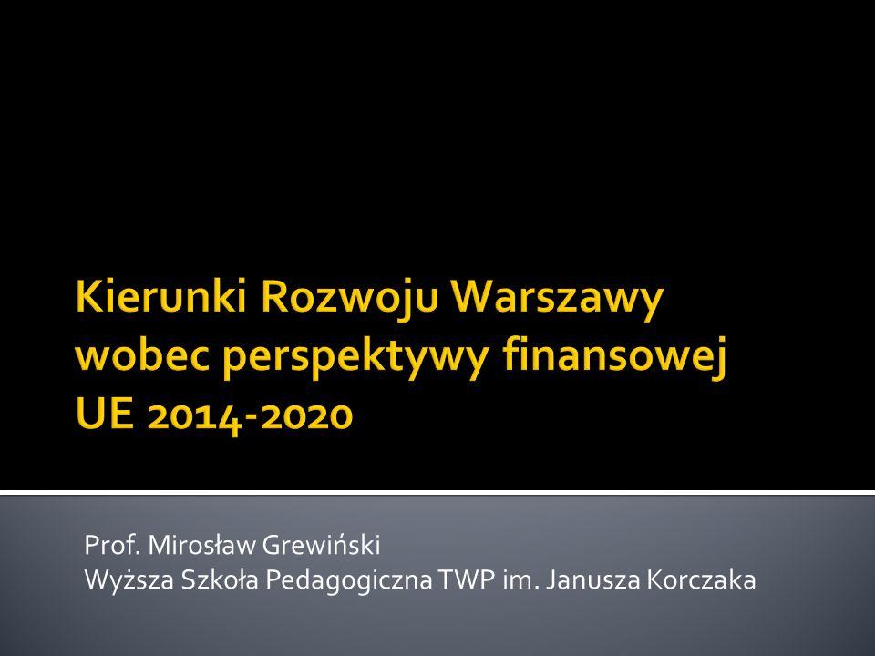 Prof. Mirosław Grewiński Wyższa Szkoła Pedagogiczna TWP im. Janusza Korczaka