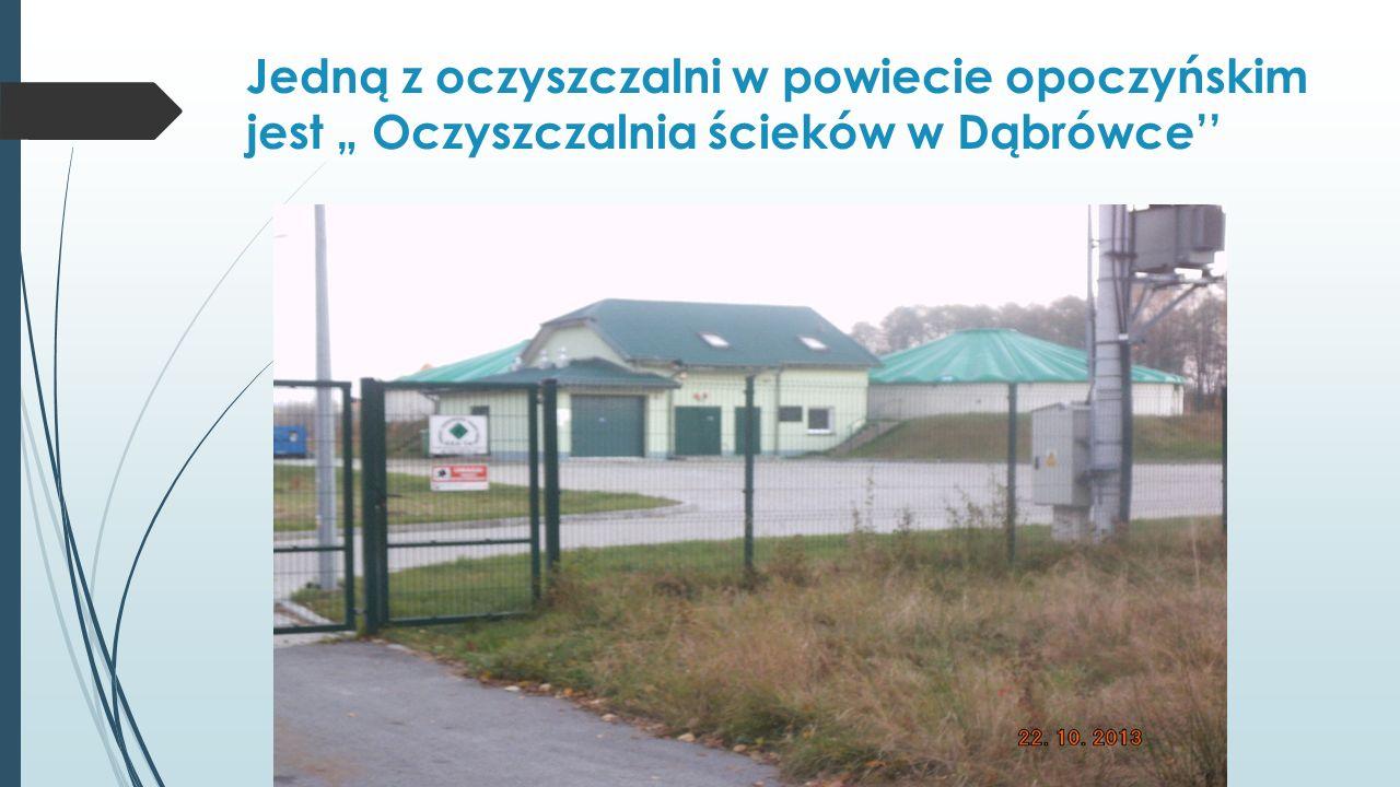 Jedną z oczyszczalni w powiecie opoczyńskim jest Oczyszczalnia ścieków w Dąbrówce