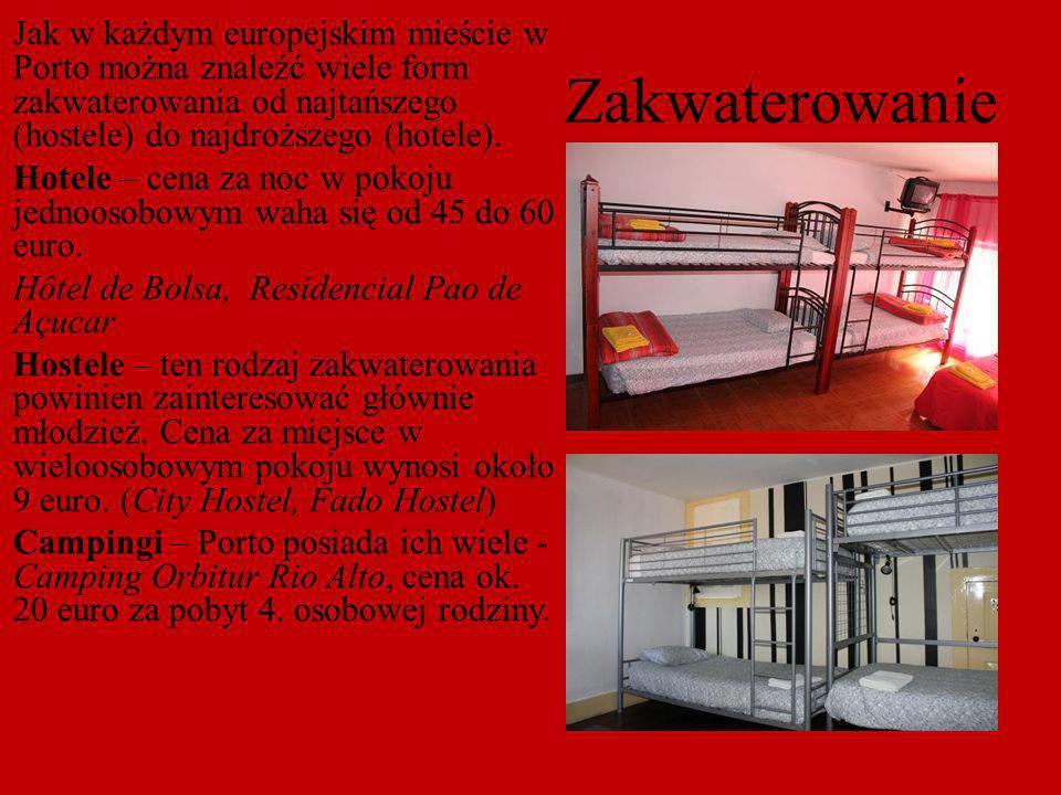 Zakwaterowanie Jak w każdym europejskim mieście w Porto można znaleźć wiele form zakwaterowania od najtańszego (hostele) do najdroższego (hotele). Hot