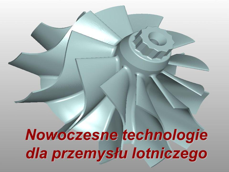 Nowoczesne technologie dla przemysłu lotniczego