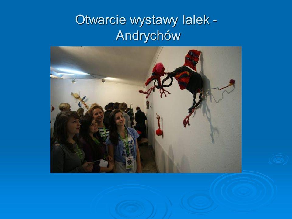 Otwarcie wystawy lalek - Andrychów