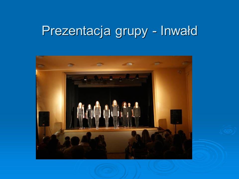 Prezentacja grupy - Inwałd