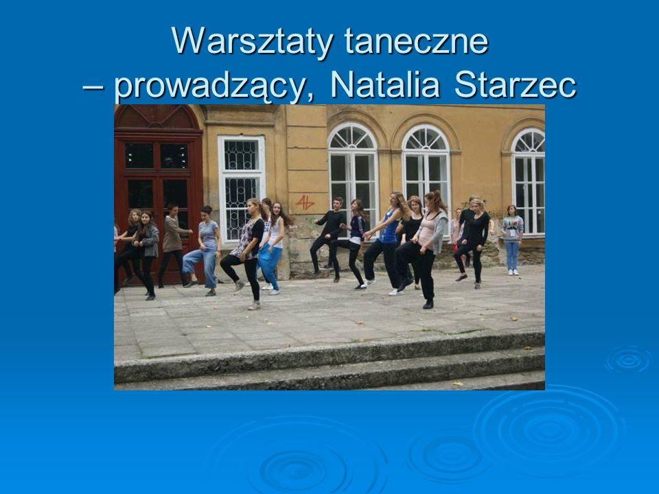 Warsztaty taneczne – prowadzący, Natalia Starzec