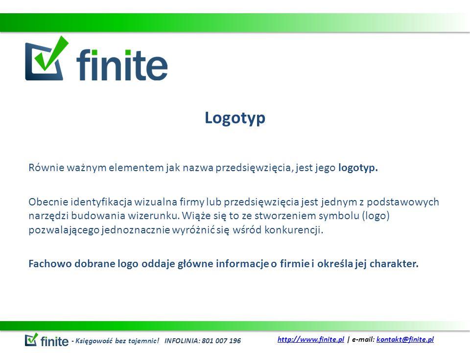 Logotyp Równie ważnym elementem jak nazwa przedsięwzięcia, jest jego logotyp. Obecnie identyfikacja wizualna firmy lub przedsięwzięcia jest jednym z p