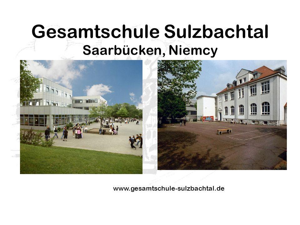 Gesamtschule Sulzbachtal Saarbücken, Niemcy www.gesamtschule-sulzbachtal.de