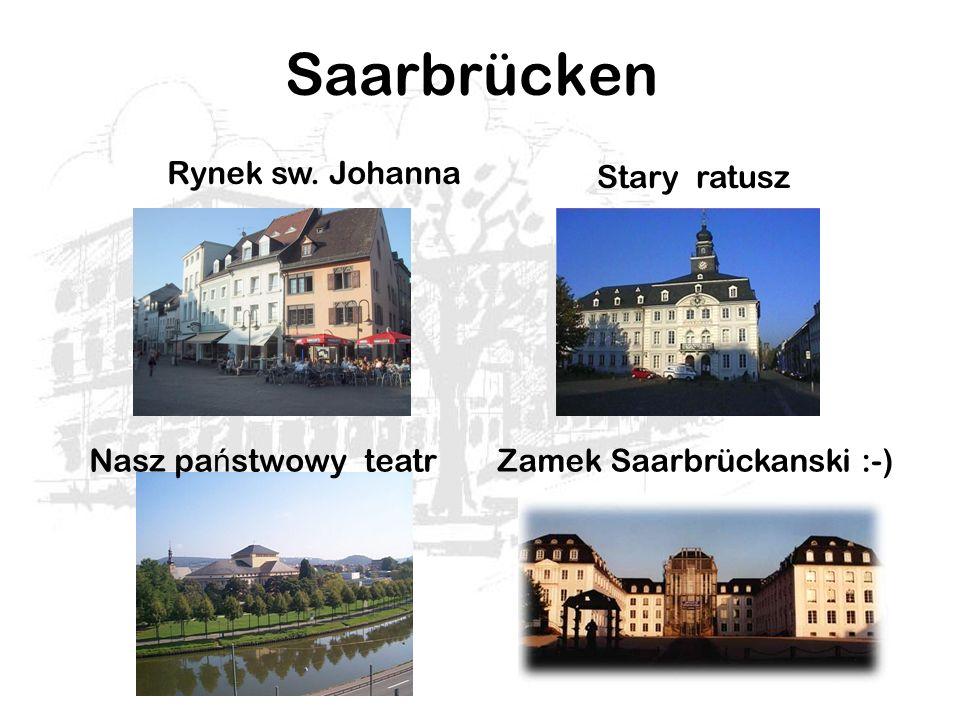 Saarbrücken Rynek sw. Johanna Stary ratusz Nasz pa ń stwowy teatrZamek Saarbrückanski :-)