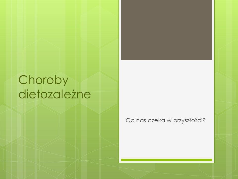 Dietoprofilaktyka chorób dietozależnych Odpowiednia aktywność fizyczna (min.