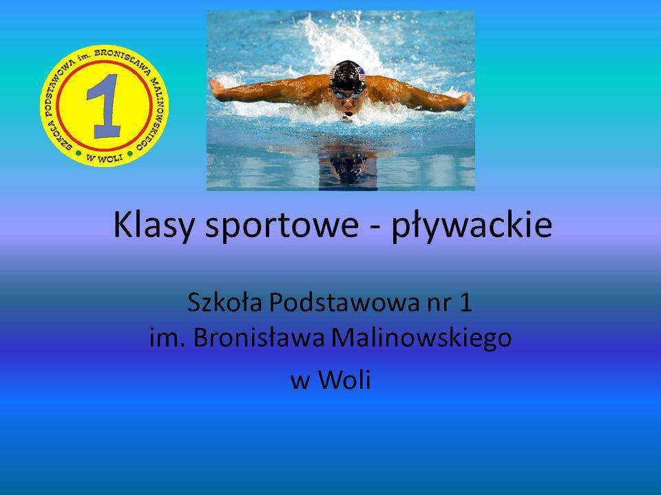 Klasy sportowe - pływackie Szkoła Podstawowa nr 1 im. Bronisława Malinowskiego w Woli