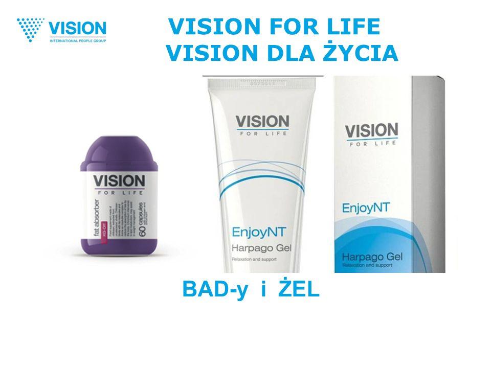 BAD-y i ŻEL VISION FOR LIFE VISION DLA ŻYCIA