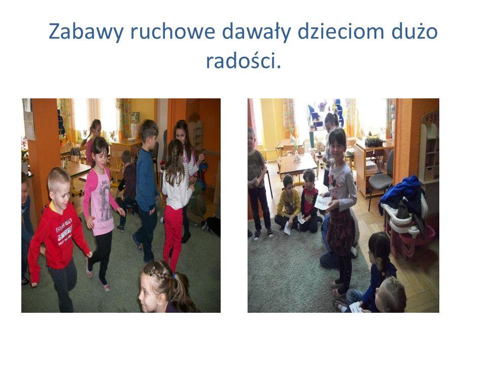 Zabawy ruchowe dawały dzieciom dużo radości.