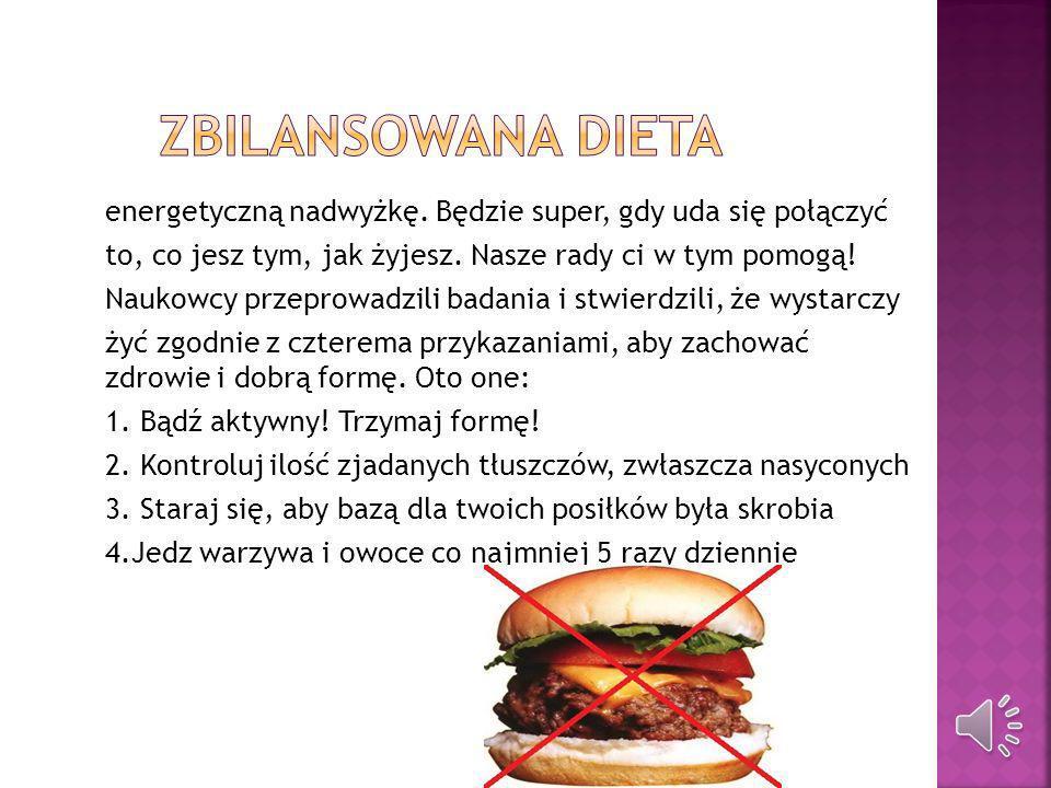 Kilokalorie (często nazywane kaloriami, w skrócie kcal) to jednostka energii.