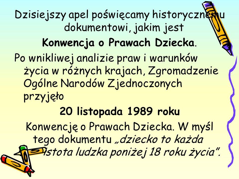 W Polsce Konwencja obowiązuje od 1991 roku – to dopiero 19 lat.