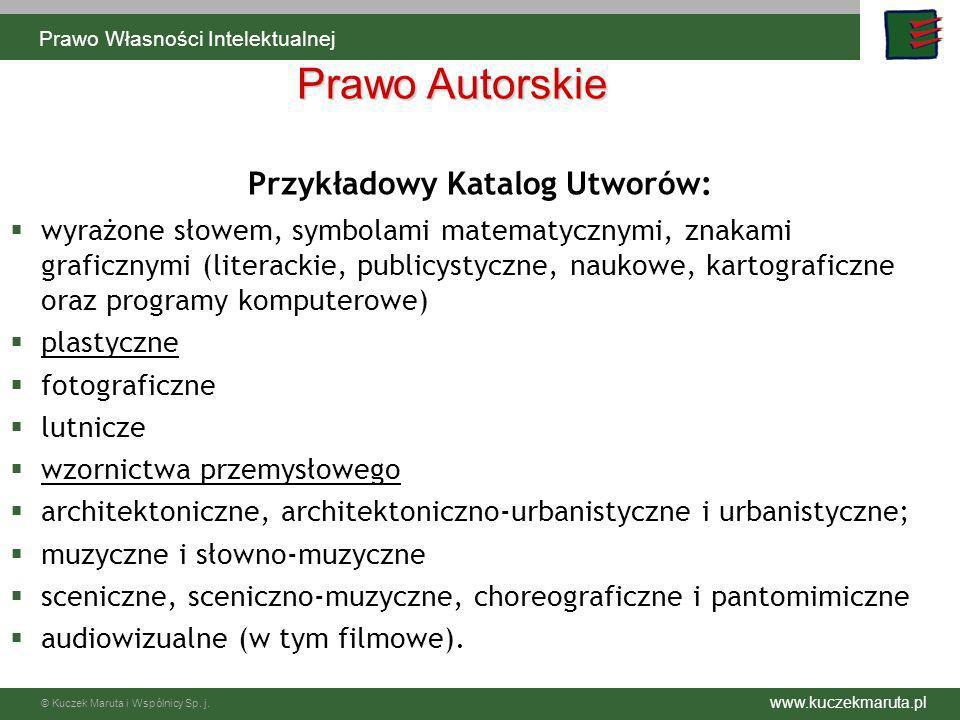 www.kuczekmaruta.pl © Kuczek Maruta i Wspólnicy Sp. j. Prawo Autorskie Przykładowy Katalog Utworów: wyrażone słowem, symbolami matematycznymi, znakami